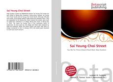Bookcover of Sai Yeung Choi Street
