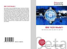 Couverture de IBM 1620 Model I