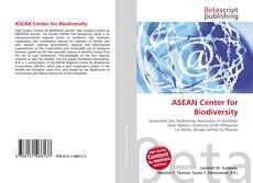 Bookcover of ASEAN Center for Biodiversity