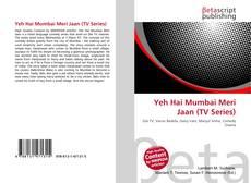 Bookcover of Yeh Hai Mumbai Meri Jaan (TV Series)