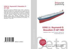 Bookcover of USNS Lt. Raymond O. Beaudoin (T-AP-189)