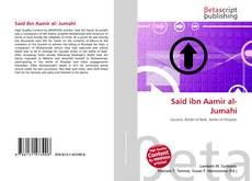 Bookcover of Said ibn Aamir al- Jumahi