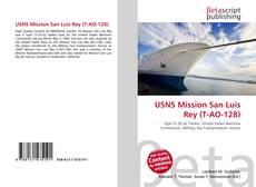 Portada del libro de USNS Mission San Luis Rey (T-AO-128)