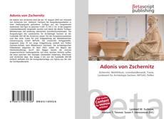 Bookcover of Adonis von Zschernitz