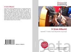 Bookcover of V (Live Album)