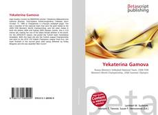 Bookcover of Yekaterina Gamova