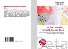 Bookcover of Violet Township, Fairfield County, Ohio