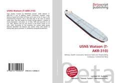 Bookcover of USNS Watson (T-AKR-310)