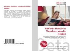 Couverture de Adrianus Franciscus Theodorus van der Heijden