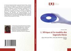 Buchcover von L´Afrique et le  modèle des logiciels libres