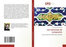 Portada del libro de Les islamistes de compromis