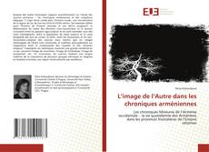 Portada del libro de L'image de l'Autre dans les chroniques arméniennes