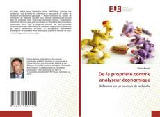 Copertina di De la propriété comme analyseur économique