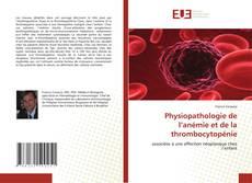 Copertina di Physiopathologie de l''anémie et de la thrombocytopénie