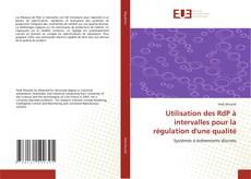 Bookcover of Utilisation des RdP à intervalles pour la régulation d'une qualité