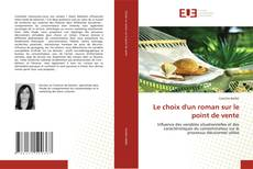 Bookcover of Le choix d'un roman sur le point de vente