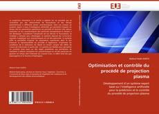 Copertina di Optimisation et contrôle du procédé de projection plasma