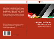 Bookcover of La qualité perçue des mélanges odorants