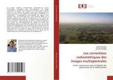 Couverture de Les corrections radiométriques des images multispectrales
