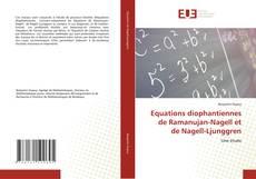 Bookcover of Equations diophantiennes de Ramanujan-Nagell et de Nagell-Ljunggren