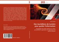 Portada del libro de Des tourbillons de lumière pour guider l''information