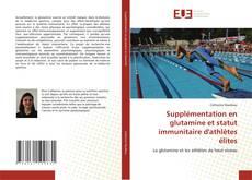 Borítókép a  Supplémentation en glutamine et statut immunitaire d''athlètes élites - hoz