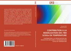 Couverture de CONTRIBUTION A LA MODELISATION DES TBH Si/SiGe EN TEMPERATURE
