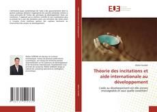 Couverture de Théorie des incitations et aide internationale au développement