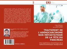 Couverture de TRAITEMENT DE L''ADÉNOCARCINOME NON MÉTASTATIQUE DE LA TÊTE DU PANCRÉAS