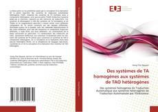 Bookcover of Des systèmes de TA homogènes aux systèmes de TAO hétérogènes