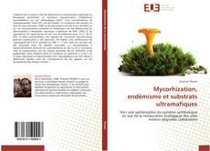 Bookcover of Mycorhization, endémisme et substrats ultramafiques