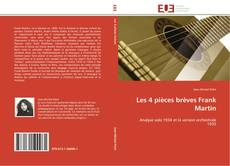 Bookcover of Les 4 pièces brèves Frank Martin