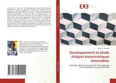 Bookcover of Developpement et étude d'objets biomimétiques stimulables