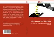 Bookcover of Alice au pays des monnaies