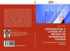 Capa do livro de CONTRIBUTION A L''ÉTUDE DE LA NÉCROLYSE ÉPIDERMIQUE TOXIQUE