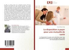 Bookcover of La disposition à payer pour une mutuelle de santé