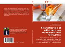 Portada del libro de Stigmatisation et adhérence aux traitements Anti Rétroviraux