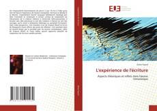 Bookcover of L'expérience de l'écriture
