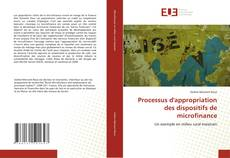 Bookcover of Processus d'appropriation des dispositifs de microfinance