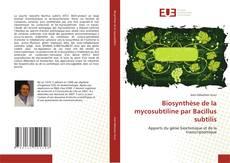 Bookcover of Biosynthèse de la mycosubtiline par Bacillus subtilis