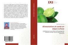 Bookcover of Alimentation et santé en négro-culture