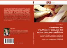Couverture de Traitement des insuffisances osseuses des secteurs postéro-maxillaires