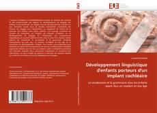 Portada del libro de Développement linguistique d''enfants porteurs d''un implant cochléaire