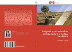 Bookcover of L'intégration des minorités ethniques dans la nation laotienne