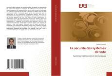La sécurité des systèmes de vote kitap kapağı