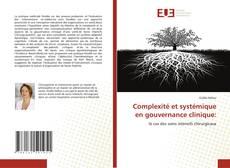 Complexité et systémique en gouvernance clinique: kitap kapağı