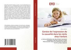 Bookcover of Genèse de l''expression de la causalité dans les récits chez l''enfant