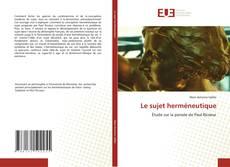 Bookcover of Le sujet herméneutique