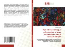 Обложка Nanomecanique par microscopie a force atomique en mode contact vibrant