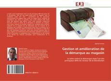 Bookcover of Gestion et amélioration de la démarque au magasin